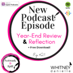 2018 Year-End Review & Reflection